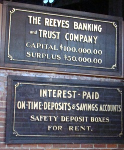 Reeves Banking and Trust Company was organized when local banks refused to loan money to Reeves.